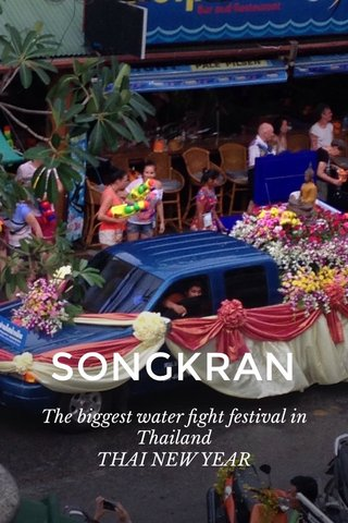 SONGKRAN The biggest water fight festival in Thailand THAI NEW YEAR