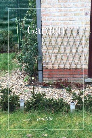 Garden   subtitle  