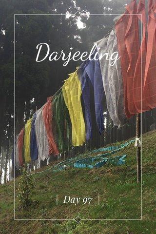 Darjeeling   Day 97  