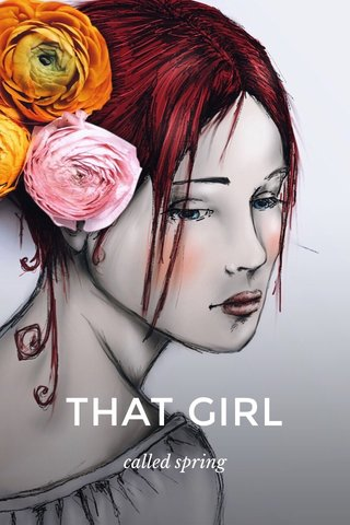 THAT GIRL called spring