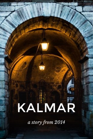 KALMAR a story from 2014