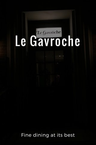 Le Gavroche Fine dining at its best