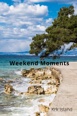 Weekend Moments Krk Island
