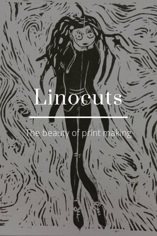 Linocuts The beauty of print making