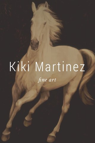 Kiki Martinez fine art