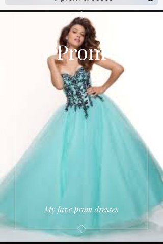 Prom My fave prom dresses