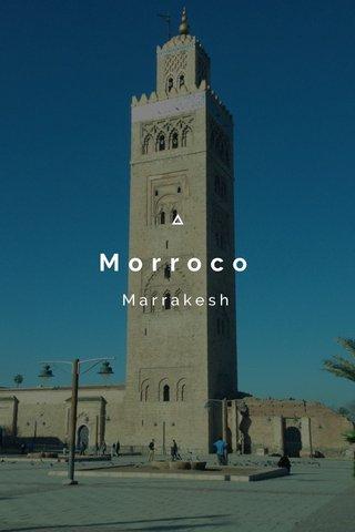 Morroco Marrakesh