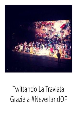 Twittando La Traviata Grazie a #NeverlandOF