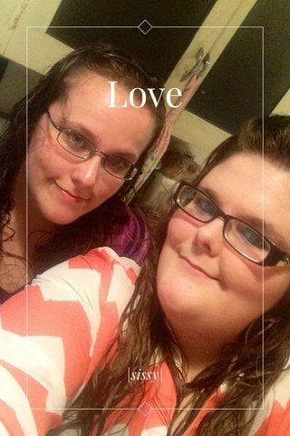 Love |sissy|