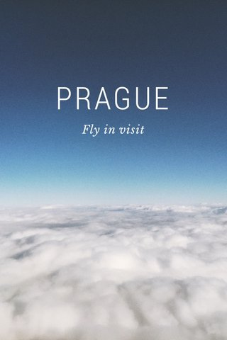 PRAGUE Fly in visit