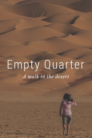 Empty Quarter A walk in the desert