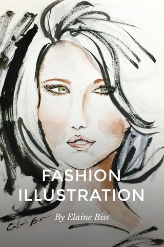 FASHION ILLUSTRATION By Elaine Biss