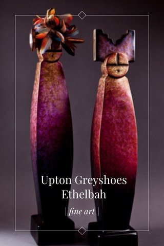 Upton Greyshoes Ethelbah   fine art  