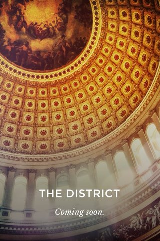 THE DISTRICT Coming soon.