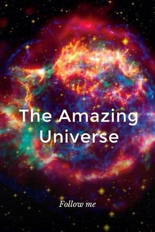 The Amazing Universe Follow me
