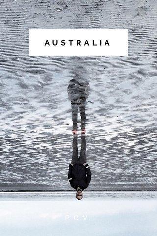 AUSTRALIA P.O.V.