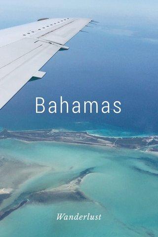 Bahamas Wanderlust