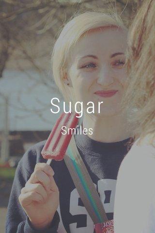 Sugar Smiles