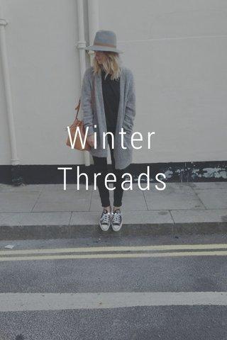 Winter Threads ...