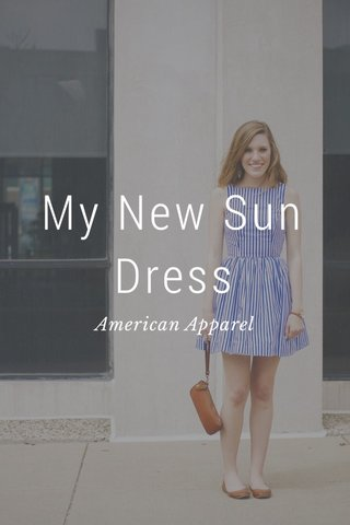 My New Sun Dress American Apparel
