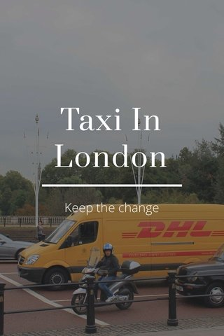 Taxi In London Keep the change