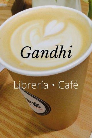 Librería • Café Gandhi