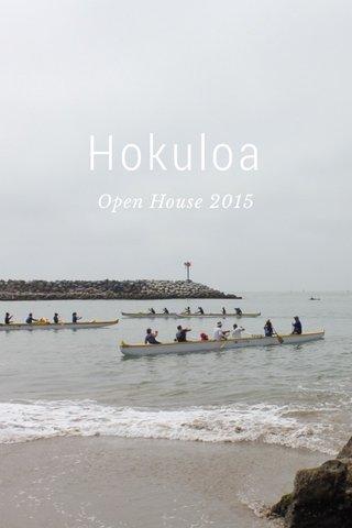 Hokuloa Open House 2015