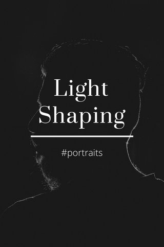 Light Shaping #portraits