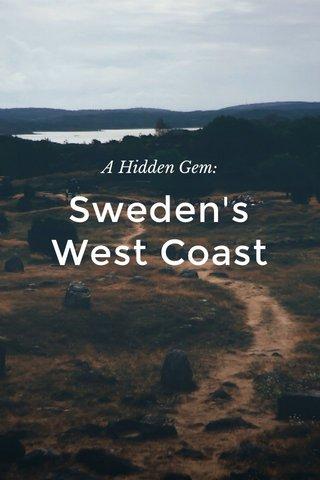 Sweden's West Coast A Hidden Gem:
