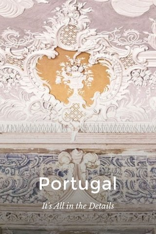 Portugal It's All in the Details
