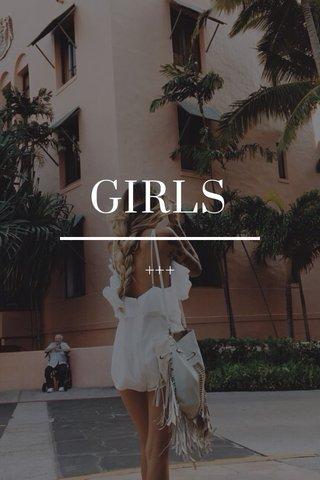 GIRLS +++