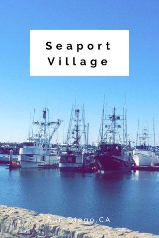 SeaportVillage San Diego,CA