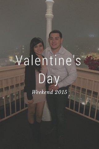 Valentine's Day Weekend 2015