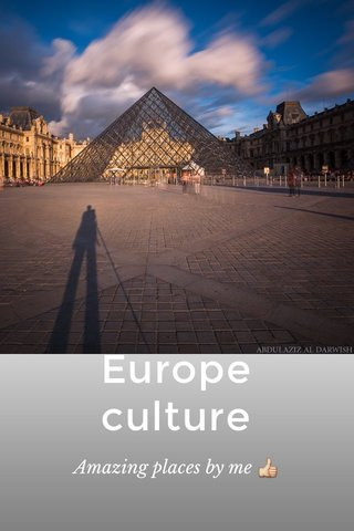 Europe culture Amazing places by me 👍