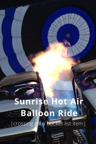 Sunrise Hot Air Balloon Ride |crossing off a bucket list item|