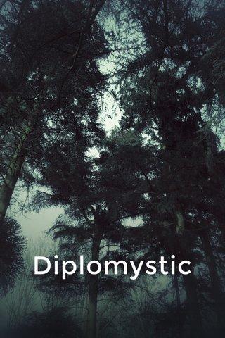 Diplomystic