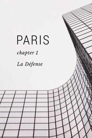 PARIS chapter 1 La Défense