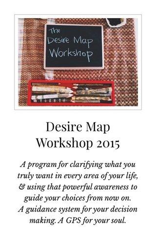 Desire Map Workshop 2015