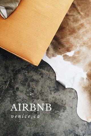 AIRBNB venice,ca