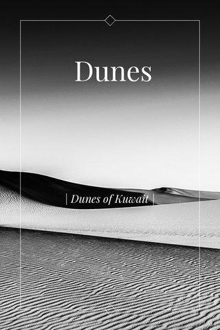 Dunes | Dunes of Kuwait |