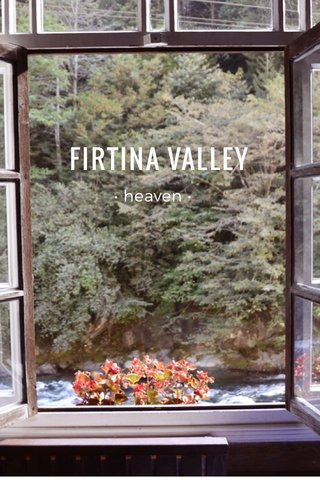 FIRTINA VALLEY • heaven •