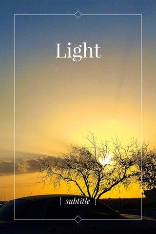 Light | subtitle |