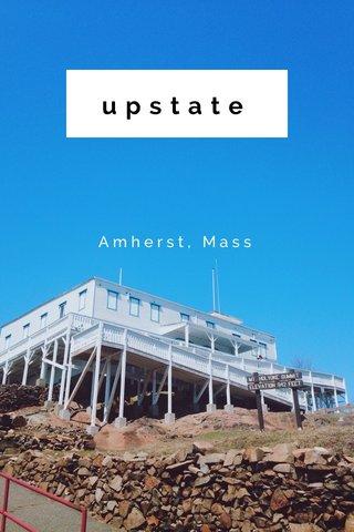 upstate Amherst, Mass