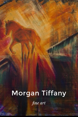 Morgan Tiffany fine art