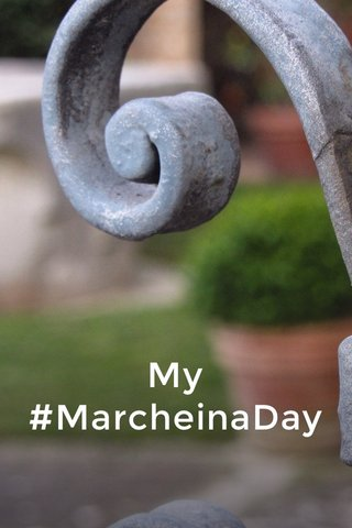 My #MarcheinaDay