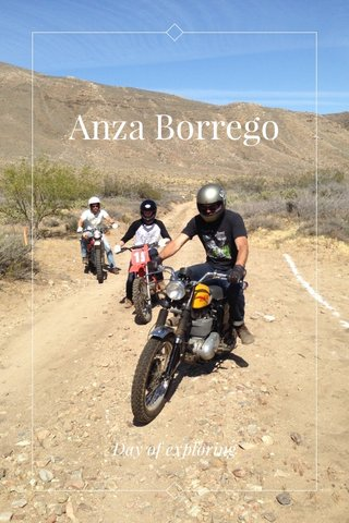 Anza Borrego Day of exploring