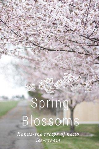 Spring Blossoms Bonus-the recipe of nano ice-cream