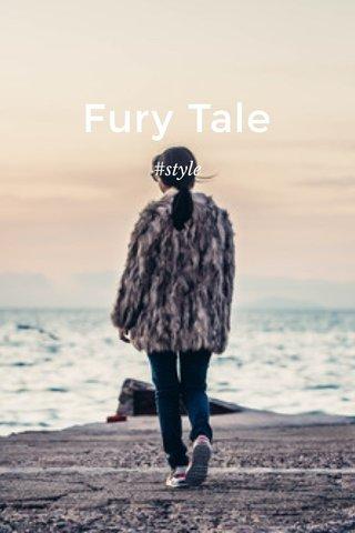 Fury Tale #style