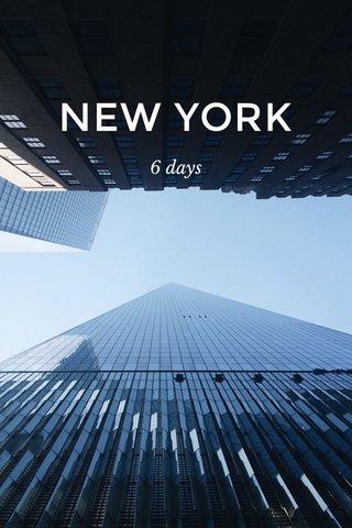 NEW YORK 6 days