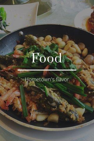 Food Hometown's flavor